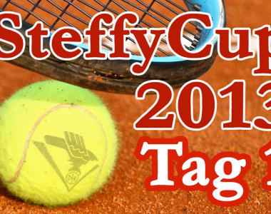 Steffy Cup 2013 – Tag 1