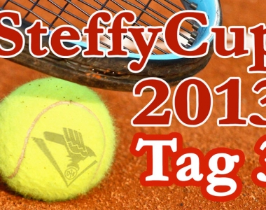 Steffy Cup 2013 – Tag 3