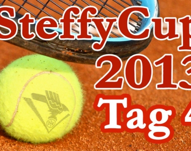 Steffy Cup 2013 – Tag 4